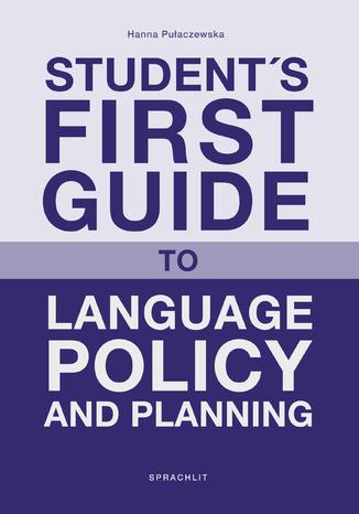 Okładka książki/ebooka Student´s First Guide to Language Policy and Planning