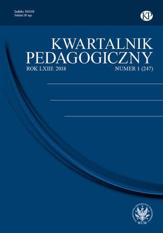 Okładka książki/ebooka Kwartalnik Pedagogiczny 2018/1 (247)