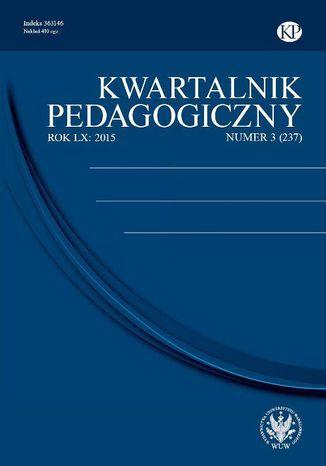 Okładka książki/ebooka Kwartalnik Pedagogiczny 2015/3 (237)