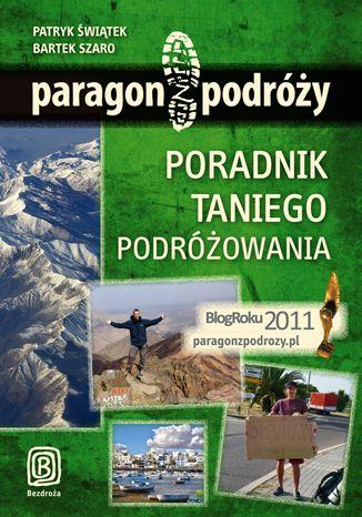 Okładka książki/ebooka Paragon z podróży. Poradnik taniego podróżowania