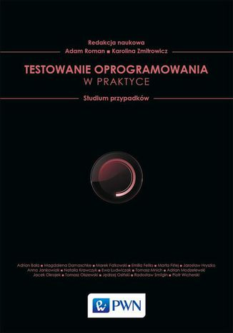 Okładka książki/ebooka Testowanie oprogramowania w praktyce. Studium przypadków
