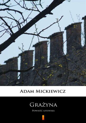 Okładka książki/ebooka Grażyna. Powieść litewska