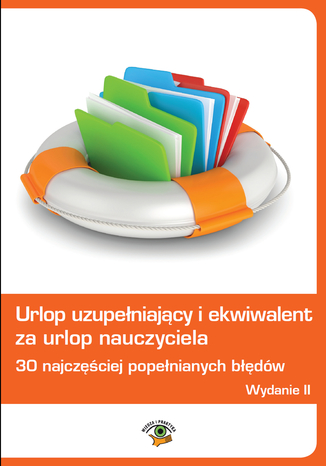 Okładka książki/ebooka Urlop uzupełniający i ekwiwalent za urlop nauczyciela