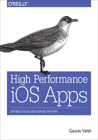Okładka książki/ebooka High Performance iOS Apps. Optimize Your Code for Better Apps