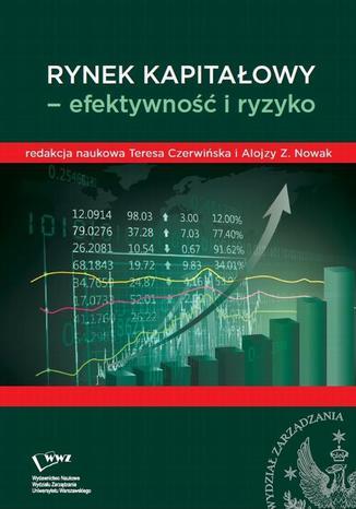 Okładka książki/ebooka Rynek kapitałowy- efektywność i ryzyko
