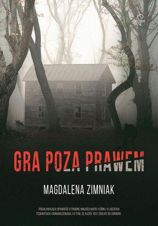 Okładka książki/ebooka Gra poza prawem