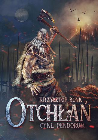Okładka książki/ebooka Otchłań. Cykl Pendorum część II