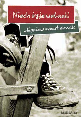 Okładka książki/ebooka Niech żyje wolność