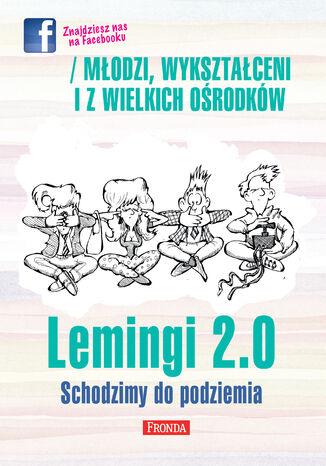 Okładka książki/ebooka Lemingi 2.0. Schodzimy do podziemia