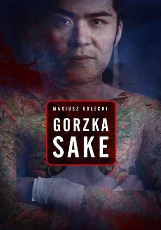 Okładka książki/ebooka Gorzka sake