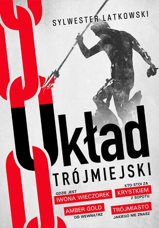 Okładka książki/ebooka Układ Trójmiejski