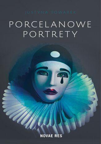 Okładka książki/ebooka Porcelanowe portrety