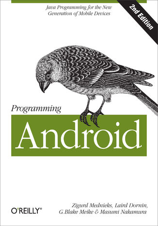 Okładka książki/ebooka Programming Android. Java Programming for the New Generation of Mobile Devices. 2nd Edition