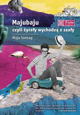 Okładka książki/ebooka Majubaju, czyli żyrafy wychodzą z szafy