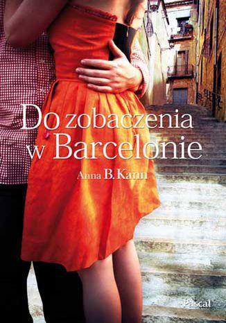 Okładka książki/ebooka Do zobaczenia w Barcelonie