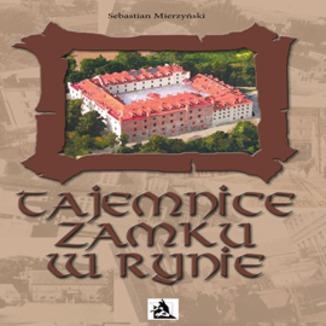 Okładka książki Tajemnice Zamku w Rynie