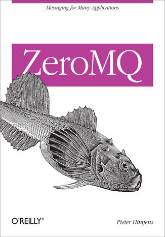 Okładka książki/ebooka ZeroMQ. Messaging for Many Applications