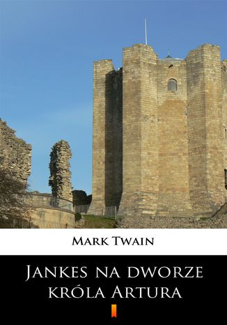 Okładka książki/ebooka Jankes na dworze króla Artura