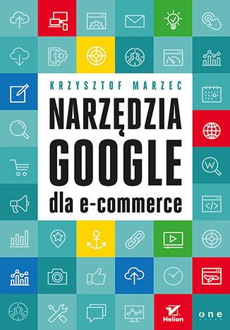 Okładka książki/ebooka Narzędzia Google dla e-commerce