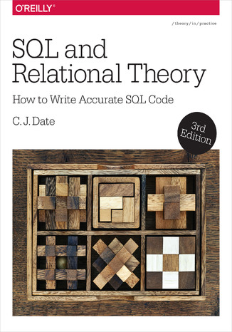 Okładka książki/ebooka SQL and Relational Theory. How to Write Accurate SQL Code. 3rd Edition