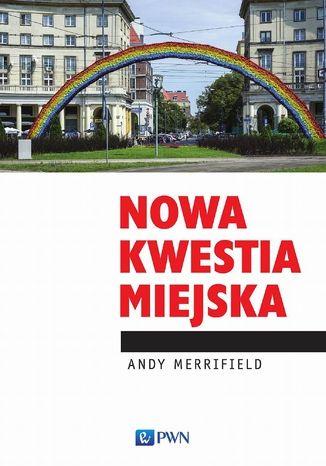 Okładka książki/ebooka Nowa kwestia miejska