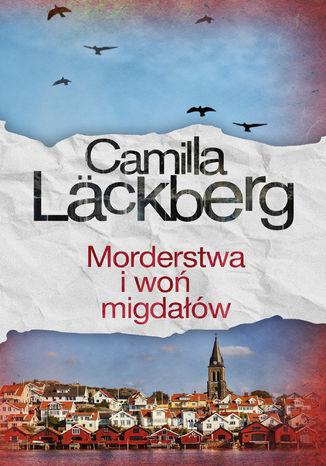 Okładka książki/ebooka Morderstwa i woń migdałów