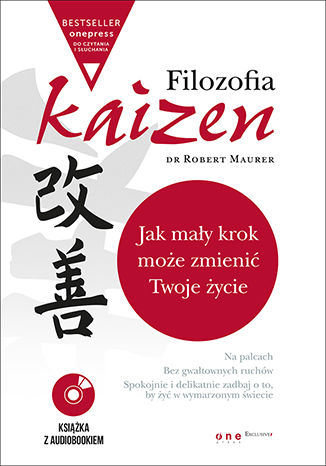 Okładka książki Filozofia Kaizen. Jak mały krok może zmienić Twoje życie (wydanie ekskluzywne + CD)