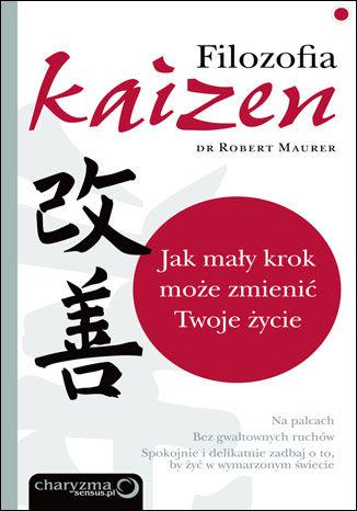 Okładka książki/ebooka Filozofia Kaizen. Jak mały krok może zmienić Twoje życie