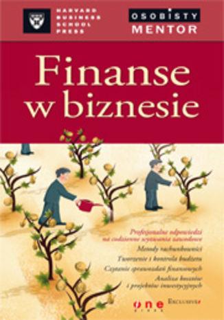 Okładka książki/ebooka Finanse w biznesie. Osobisty mentor- Harvard Business