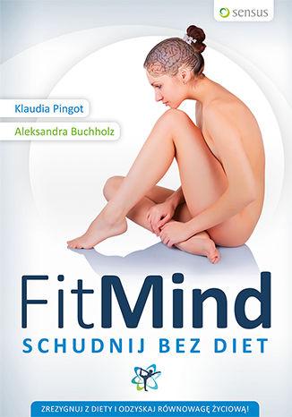 Okładka książki/ebooka FitMind. Schudnij bez diet. Książka z autografem