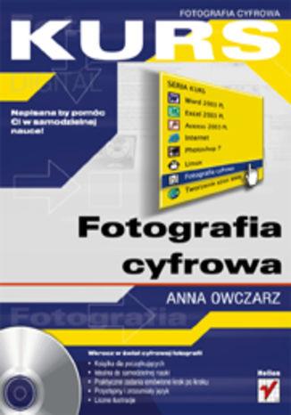 Okładka książki Fotografia cyfrowa. Kurs