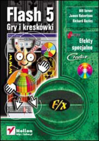 Flash 5. Gry i kreskówki f/x
