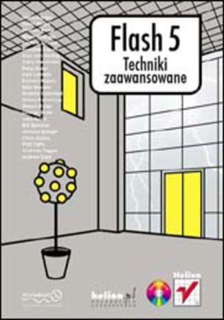 Okładka książki/ebooka Flash 5. Techniki zaawansowane