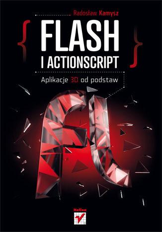 Okładka książki Flash i ActionScript. Aplikacje 3D od podstaw
