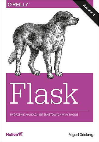 Okładka książki/ebooka Flask. Tworzenie aplikacji internetowych w Pythonie. Wydanie II