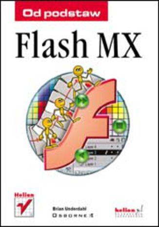 Flash MX. Od podstaw