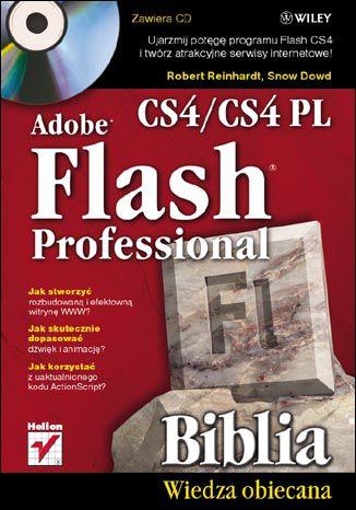 Okładka książki Adobe Flash CS4/CS4 PL Professional. Biblia