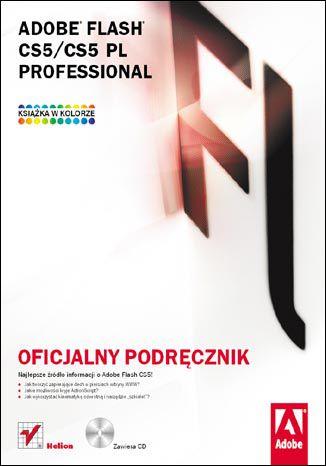 Okładka książki Adobe Flash CS5/CS5 PL Professional. Oficjalny podręcznik