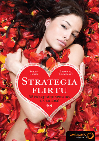Okładka książki Strategia flirtu. 52 przyjemne sposoby na miłość