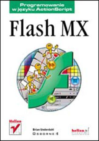 Okładka książki Flash MX. Programowanie w języku ActionScript