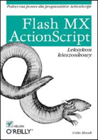 Okładka książki Flash MX. ActionScript. Leksykon kieszonkowy