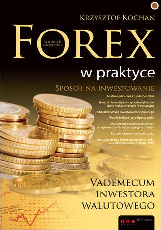 Okładka książki Forex w praktyce. Vademecum inwestora walutowego. Wydanie II rozszerzone