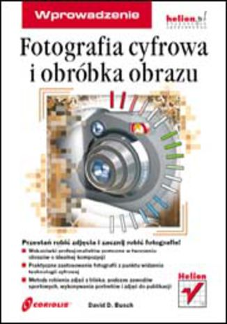Okładka książki Fotografia cyfrowa i obróbka obrazu. Wprowadzenie