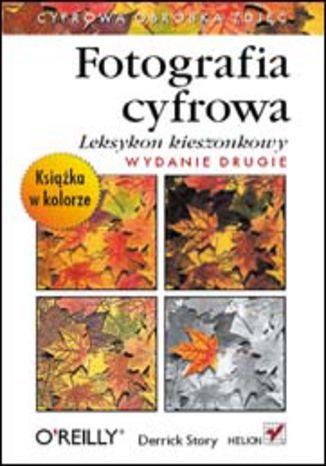 Okładka książki/ebooka Fotografia cyfrowa. Leksykon kieszonkowy. Wydanie II
