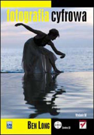 Okładka książki/ebooka Fotografia cyfrowa. Wydanie III