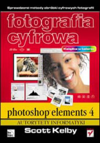Okładka książki/ebooka Fotografia cyfrowa. Photoshop Elements 4