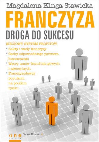 Okładka książki/ebooka Franczyza - droga do sukcesu