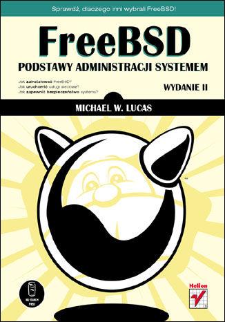 Okładka książki FreeBSD. Podstawy administracji systemem. Wydanie II