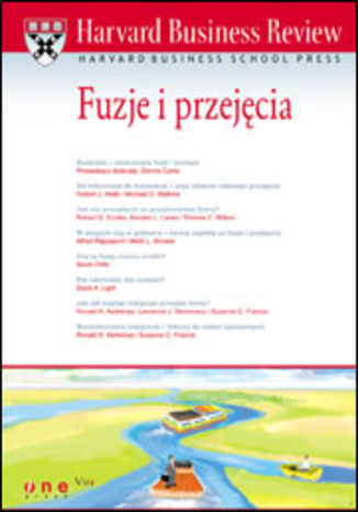 Ebook Harvard Business Review. Fuzje i przejęcia