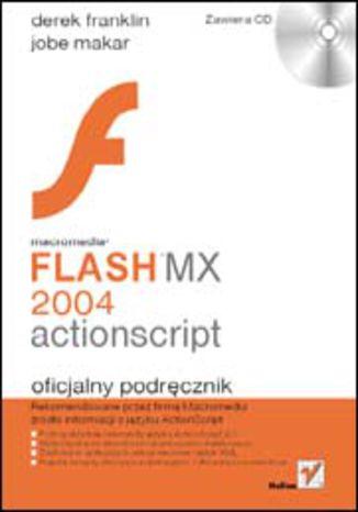Macromedia Flash MX 2004 ActionScript. Oficjalny podręcznik